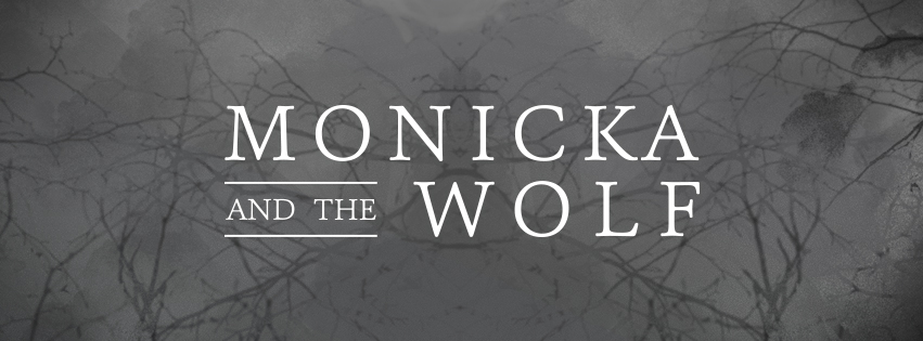 Monicka and the Wolf. Chill acoustic /folk band.